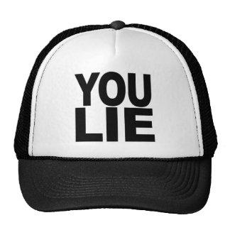 You Lie Trucker Hats