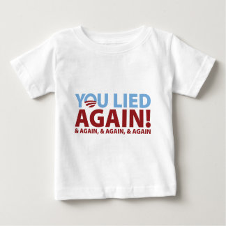 You Lied Again! Baby T-Shirt