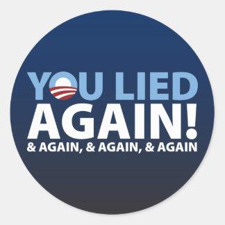 You Lied Again! Classic Round Sticker