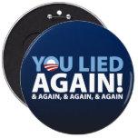 You Lied Again! Pins