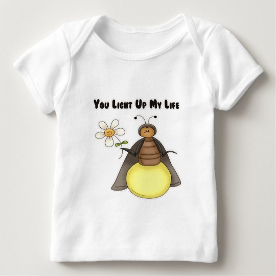 You Light Up My Life Baby T-Shirt