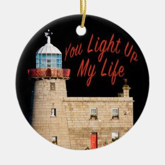 You Light Up My Life Ceramic Ornament