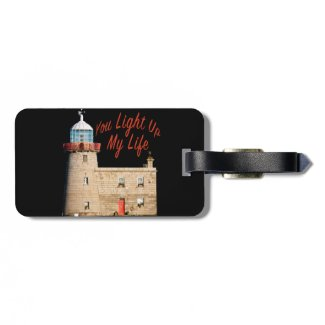 You Light Up My Life Luggage Tag