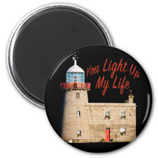 You Light Up My Life Magnet