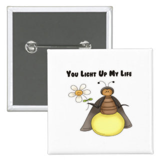 You Light Up My Life Pinback Button