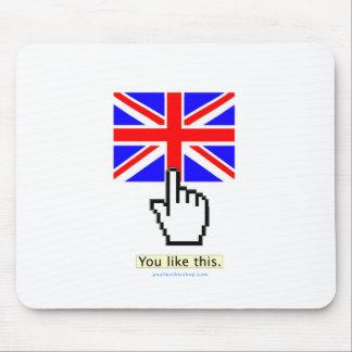 You Like England. Mouse Pad