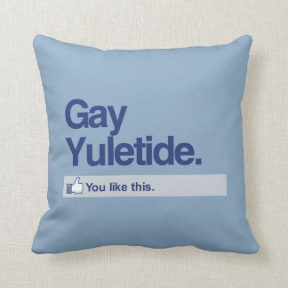 YOU LIKE GAY YULETIDE - png Pillow