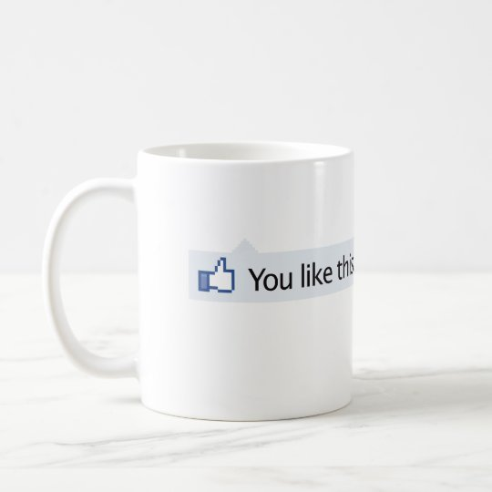 you like this Facebook thumbs up Coffee Mug