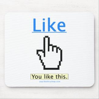 You Like This. Mousepad