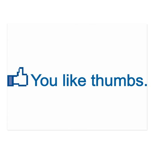 YOU LIKE THUMBS POSTCARD