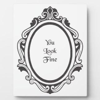 You Look Fine (Mirror) Plaque
