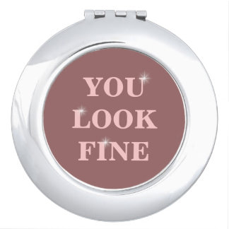 you look fine stylish compact mirror