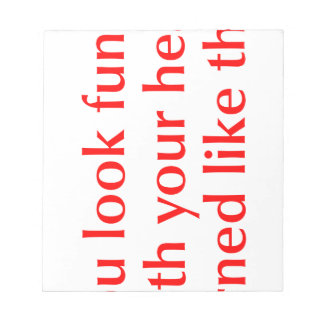 you-look-funny-opt-red.png memo notepad
