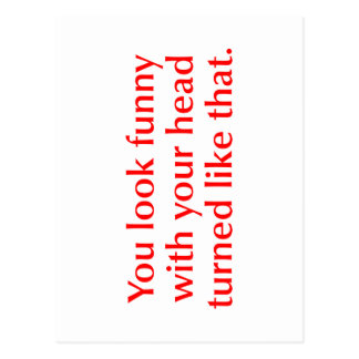 you-look-funny-opt-red.png postcard