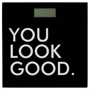 You Look Good Bathroom Scales Zazzle