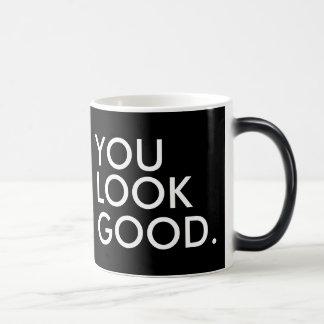 You look good funny hipster humor quote saying magic mug