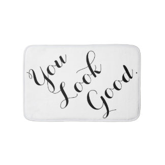 You look good funny hipster humor saying quote whi bathroom mat