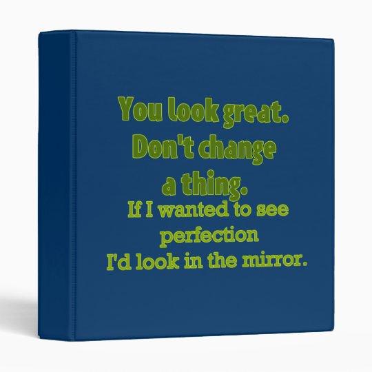 You Look Great.... Binder