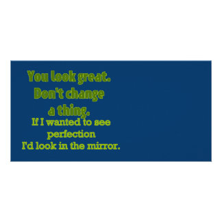 """""""You Look Great..."""" Photo Greeting Card"""