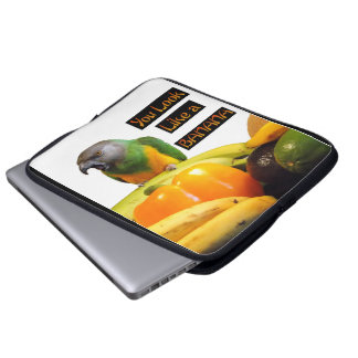 You Look Like a Banana Senegal Parrot Laptop Sleeve