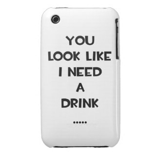You look like i need a drink ... funny quote meme Case-Mate iPhone 3 case