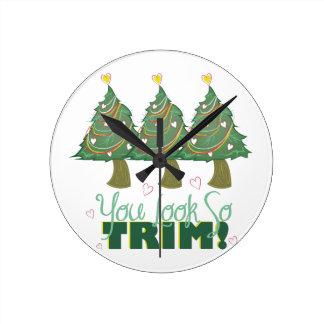You Look Trim Round Clock