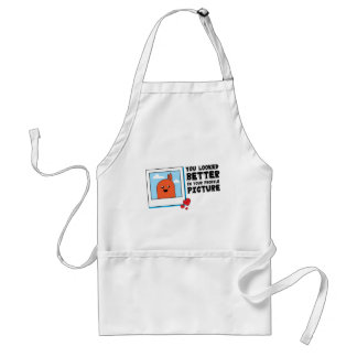 You Looked Better in Your Dating Profile Picture Adult Apron