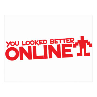 You looked better ONLINE Postcard