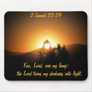 You Lord Are My Lamp 2 Samuel Mouse Pad