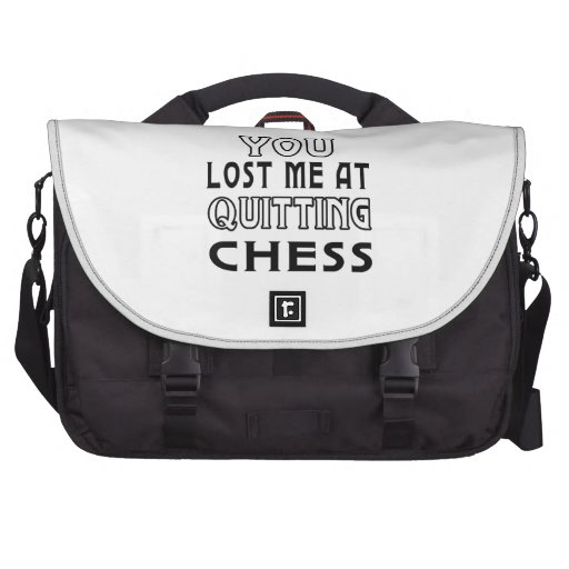You Lost Me At Quitting Chess. Laptop Messenger Bag