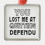 You Lost Me At Quitting Defendu Martial Arts Christmas Ornaments