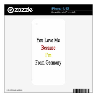 You Love Me Because I'm From Germany Skins For The iPhone 4S