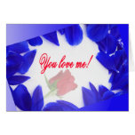 You love me! - Greeting cards
