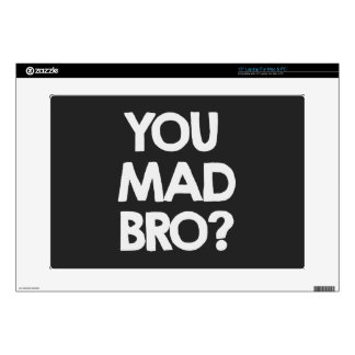 "You mad bro? 15"" laptop skin"