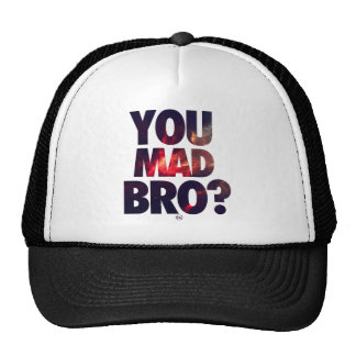 You Mad Bro (Galaxy 3).png Trucker Hat