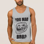 You Mad Bro? - Troll Face Tank Top