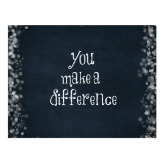 You Make a Difference Quote Postcard