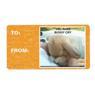 You make bunny cry label