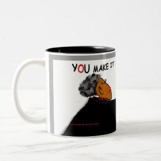 YOU MAKE IT HAPPEN! Two-Tone COFFEE MUG