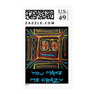 YOU make me crazy Postage