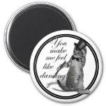 You make me feel like Dancing! Tap Dancing Cat 2 Inch Round Magnet