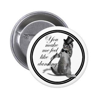 You make me feel like Dancing! Tap Dancing Cat Pins