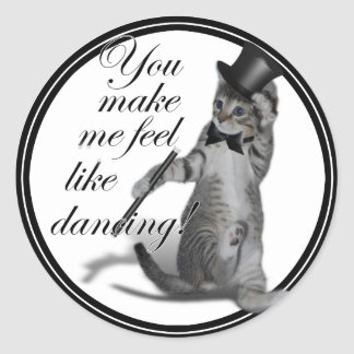 You make me feel like Dancing! Tap Dancing Cat Classic Round Sticker