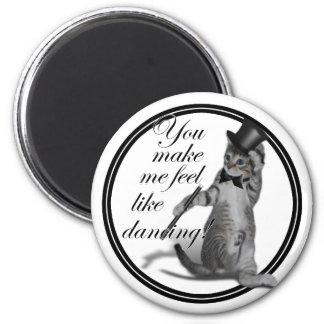 You make me feel like Dancing! Tap Dancing Cat Magnet