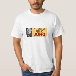 You Make Me Feel So Jung T-Shirt