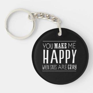 You Make Me Happy Single-Sided Round Acrylic Keychain