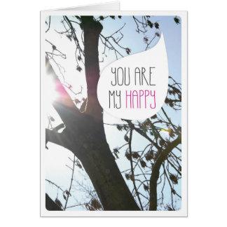 You make me happy love friendship card