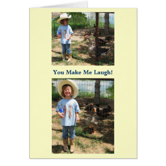 You Make Me Laugh! I Love You - Western Card