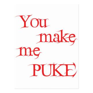 You Make Me Puke Postcard