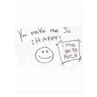 You make me So :HAPPY: i miss you so much Postcard